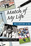 Match of My Life Brighton and Hove Albion, Paul Camillin, 1848180004