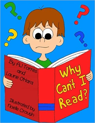 Why Millions Of Kids Cant Read And What >> Why Can T I Read A Children S Book On Dyslexia Laurie O