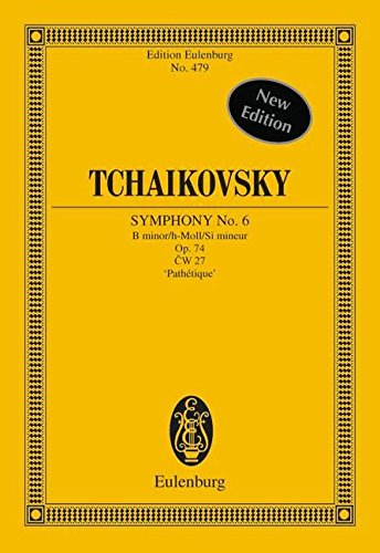 SYMPHONY 6 OP.74 B MINOR     PATHETIQUE STUDY SCORE       VOLUME 17B (Edition Eulenburg) (Tchaikovsky Symphony 6 Score compare prices)