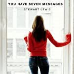 You Have Seven Messages | Stewart Lewis