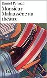 Monsieur Malaussène au théâtre par Pennac