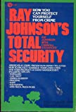 Ray Johnson's Total Security, Ray Johnson and Carroll Stoianoff, 0452256011