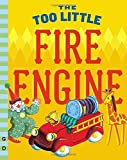 img - for The Too Little Fire Engine book / textbook / text book