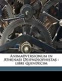 Animadversionum in Athenaei Deipnosophistas, Isaac Casaubon, 1149279052