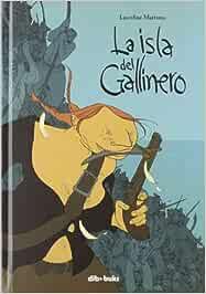 La isla del gallinero (AVENTURATE): Amazon.es: Mattiussi