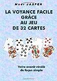 la voyance facile avec le jeu de 32 cartes