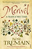 Merivel: A Man of His Time by Rose Tremain front cover