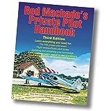 Rod Machado's Private Pilot Handbook-3rd Edition-2018