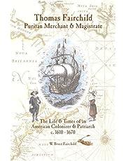 Thomas Fairchild: Puritan Merchant & Magistrate