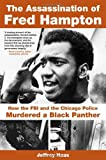 The Assassination of Fred Hampton, Jeffrey Haas, 1569767092