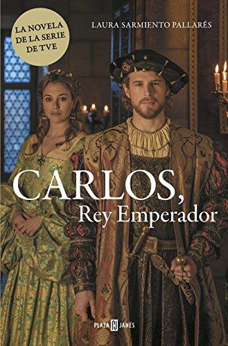 Descargar Libro Carlos. Rey Emperador Laura Sarmiento PallarÉs