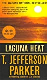 Laguna Heat, T. Jefferson Parker, 0312357079