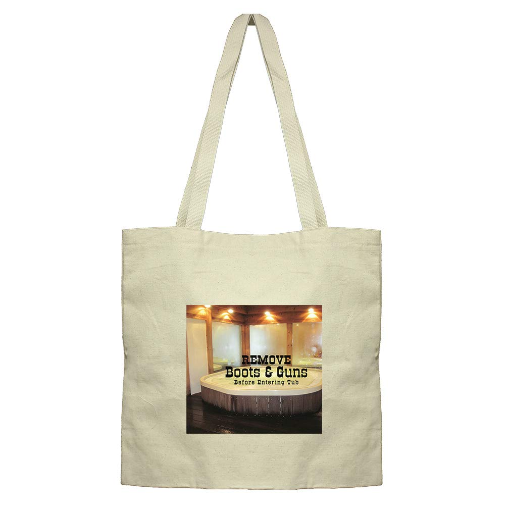 Take Bath In Tub After Removing Boots & Guns Cotton Canvas Flat Market Tote