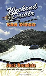 Weekend Driver San Diego: Day Drives in and Around San Diego County