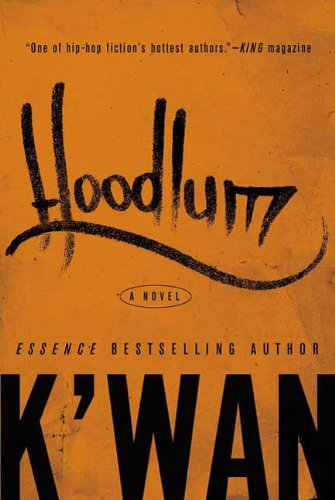 (Hoodlum: A Novel)