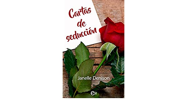 Cartas de seducción (eLit) eBook: Janelle Denison: Amazon.es ...