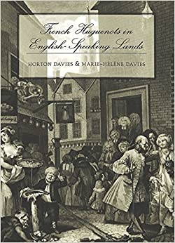French Huguenots in English-Speaking Lands (Studies in Church History)
