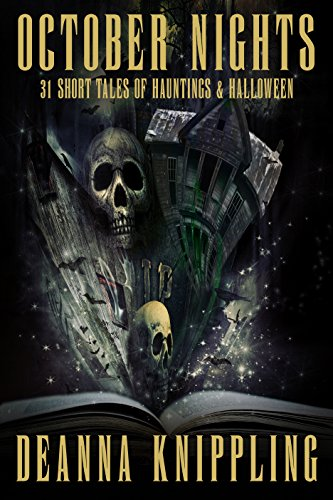 October Nights: 31 Tales of Hauntings and Halloween ()