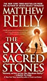 The Six Sacred Stones, Matthew Reilly, 1416505075