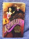 Kathleen, Francine Rivers, 0515074330