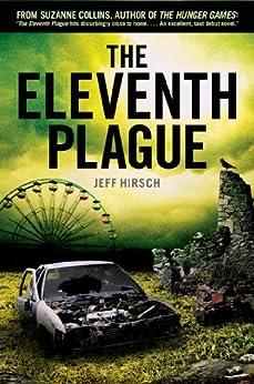 The Eleventh Plague by [Hirsch, Jeff]