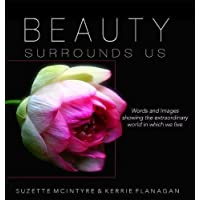 Beauty Surrounds Us: A Words & Images Coffee Table Book