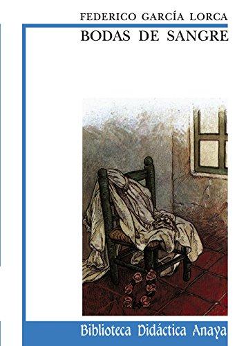 Bodas de sangre / Blood Wedding (Spanish Edition)
