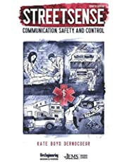 Streetsense: Communication, Safety, and Control