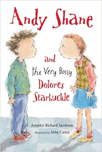 Andy Shane And The Very Bossy Dolores Starbuckle (Turtleback School & Library Binding Edition)