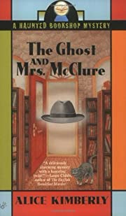 The Ghost and Mrs. McClure (Haunted Bookshop…
