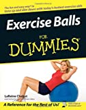 Exercise Balls for Dummies®, LaReine Chabut, 0764556231