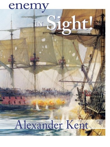Read Online Enemy in Sight! (The Bolitho Novels) (Volume 10) PDF