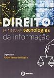 Direito e Novas Tecnologias da Informação