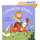 Cowboy Small (Lois Lenski Books)