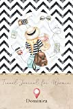 Travel Journal for Women Dominica: 6x9 Travel Notebook or Diary with prompts, Checklists and Bucketlists perfect gift for your Trip to Dominica for every Traveler
