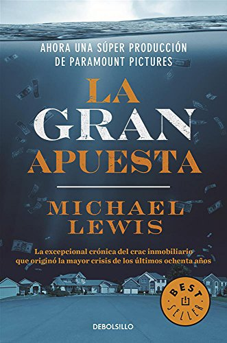La gran apuesta / The Big Short: Inside the Doomsday Machine (Spanish Edition) [Michael Lewis] (Tapa Blanda)