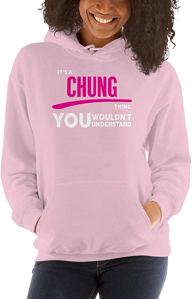 Its A Chung Thing You Wouldnt Understand PF