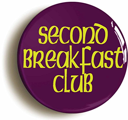 [Second Breakfast Club Funny Button pin (Size Is 1inch Diameter) Geek] (Hobbit Costume Ideas)