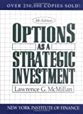 img - for Options as a Strategic Investment 4 Sub edition by McMillan, Lawrence G. (2002) Hardcover book / textbook / text book
