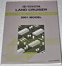2001 toyota land cruiser electrical wiring diagrams (uzj100 series2001 toyota land cruiser electrical wiring diagrams (uzj100 series) toyota motor corporation amazon com books