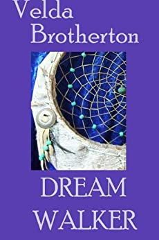Dream Walker by [Brotherton, Velda]