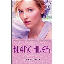 Belles, tome 2 - Blanc hiver