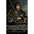 The Honor Due a King (The Bruce Trilogy Book 3)