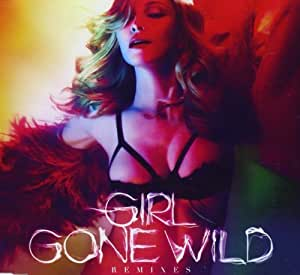 Girls Gone Wild: Remixes by Madonna (2012) Audio CD