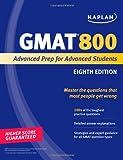 Kaplan GMAT 800: Advanced Prep for Advanced Students (Perfect Score Series)