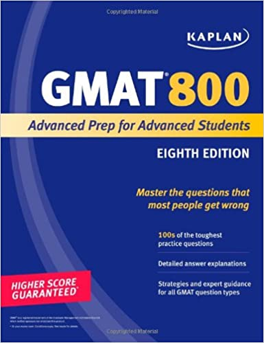 Kaplan gmat 800 advanced prep for advanced students perfect score kaplan gmat 800 advanced prep for advanced students perfect score series 8th edition fandeluxe Gallery