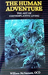 The Human Adventure: The Art of Contemplative Living