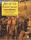 Art of the Flight Jacket, Jon A. Maguire and John P. Conway, 0887407943