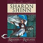Reader and Raelynx: The Twelve Houses, Book 4 | Sharon Shinn