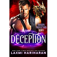 Deception: Paranormal Romance - Dragon Shifters and Immortals (Dragon Protectors Book 3)